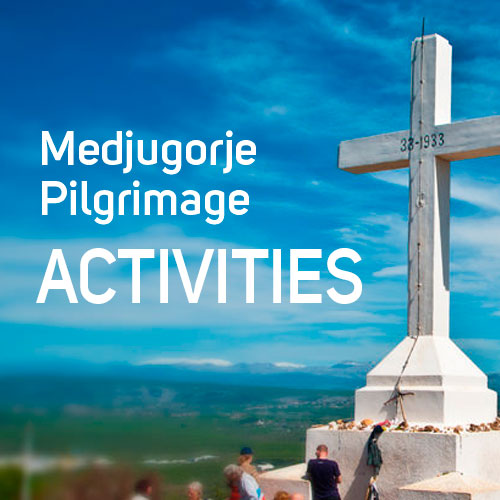 JMJ Medjugorje Pilgrimage Activities